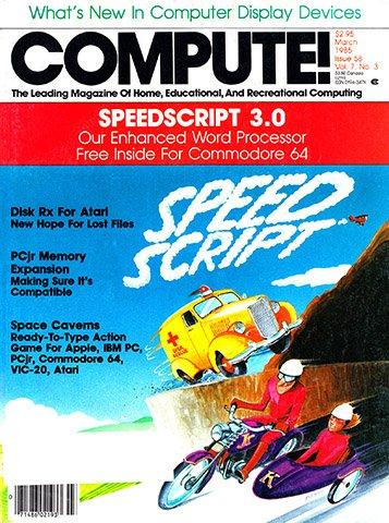 Compute! Issue 058 Vol. 7 No.3 (March 1985)