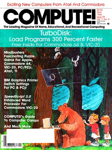 Compute! Issue 059 Vol. 7 No.4 (April 1985)