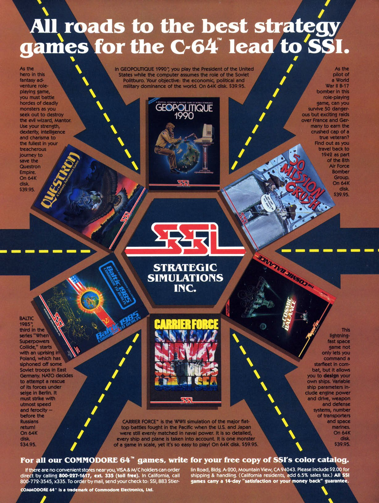 Questron, Geopoitique 1990, 50 Mission Crush, Baltic 1985, Carrier Force, The Cosmic Balance