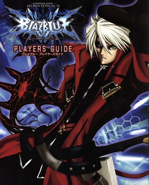 BlazBlue: Calamity Trigger - Players Guide - Japanese