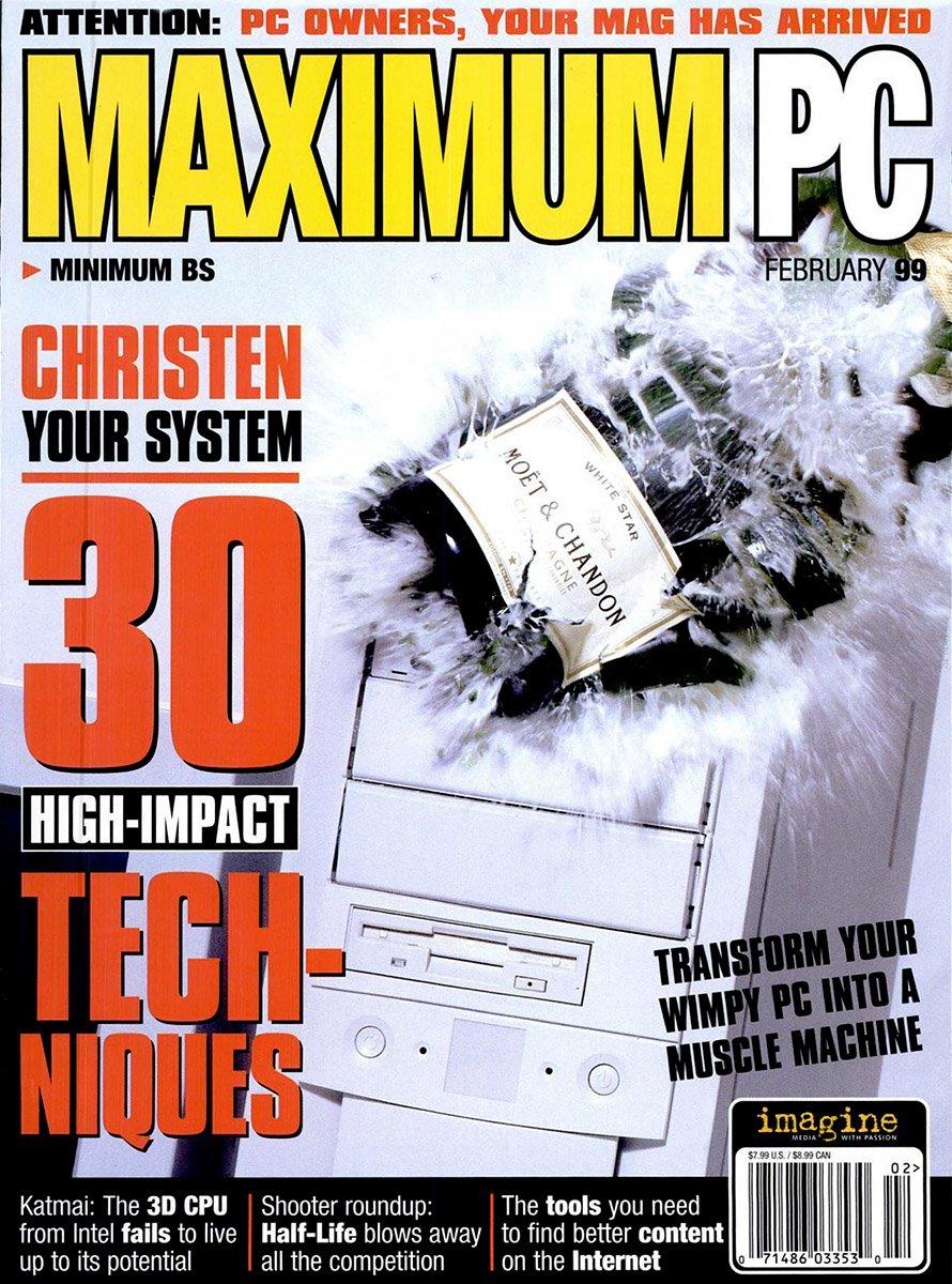 Maximum PC Issue 006 February 1999