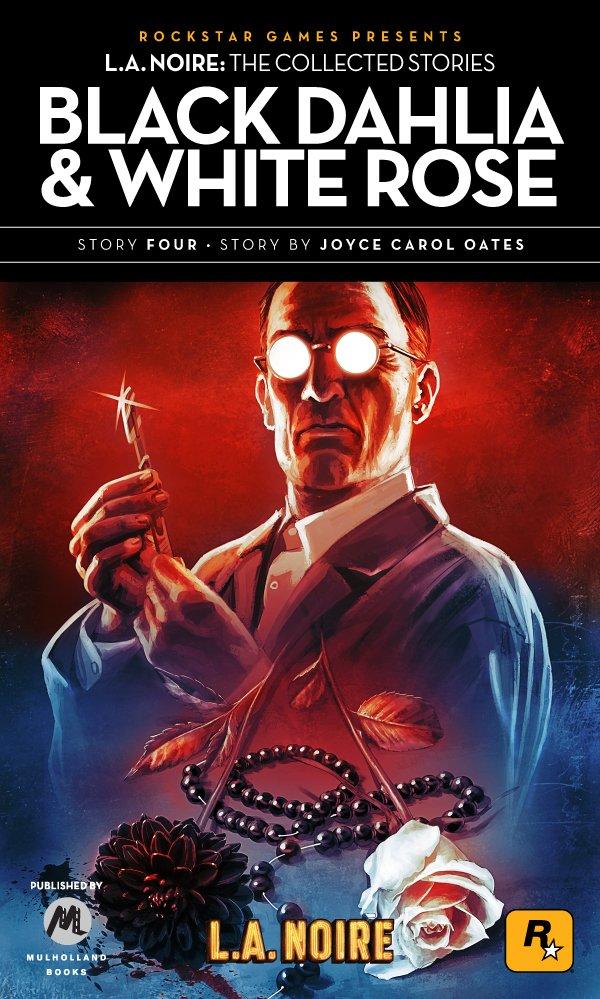 L.A. Noire: The Collected Stories 4 - Black Dahlia & White Rose (2011)