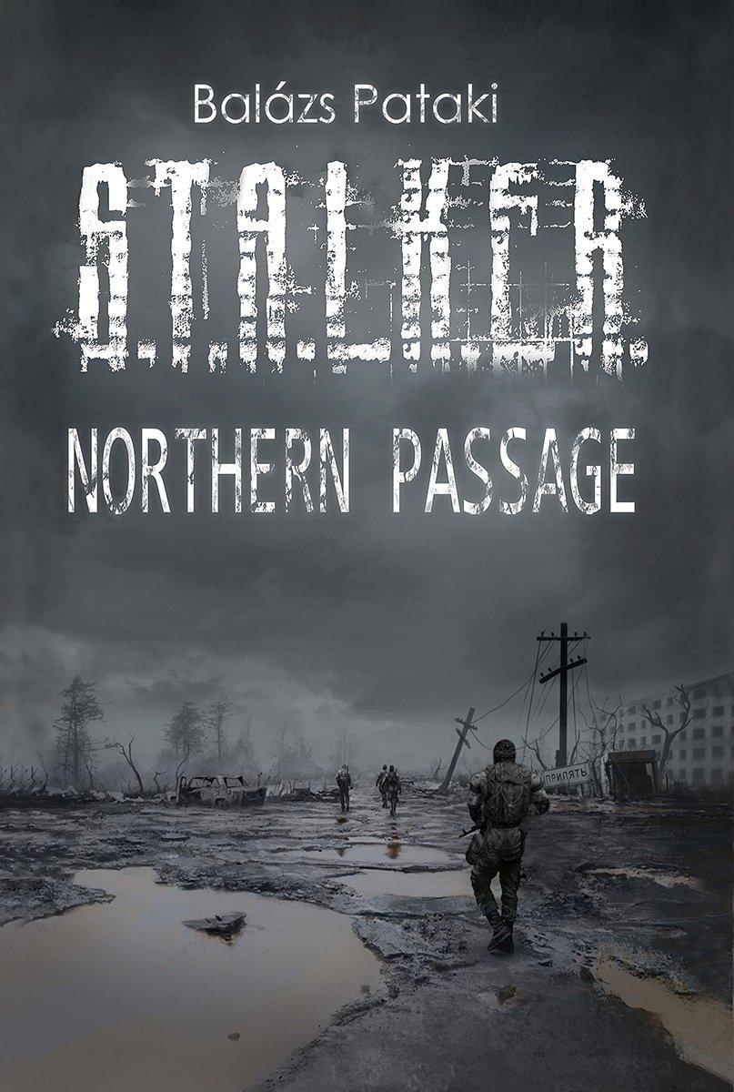 S.T.A.L.K.E.R.: Northern Passage (April 2012)