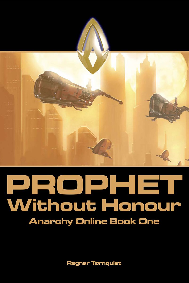 Anarchy Online: Book One - Prohphet Without Honour (2001)