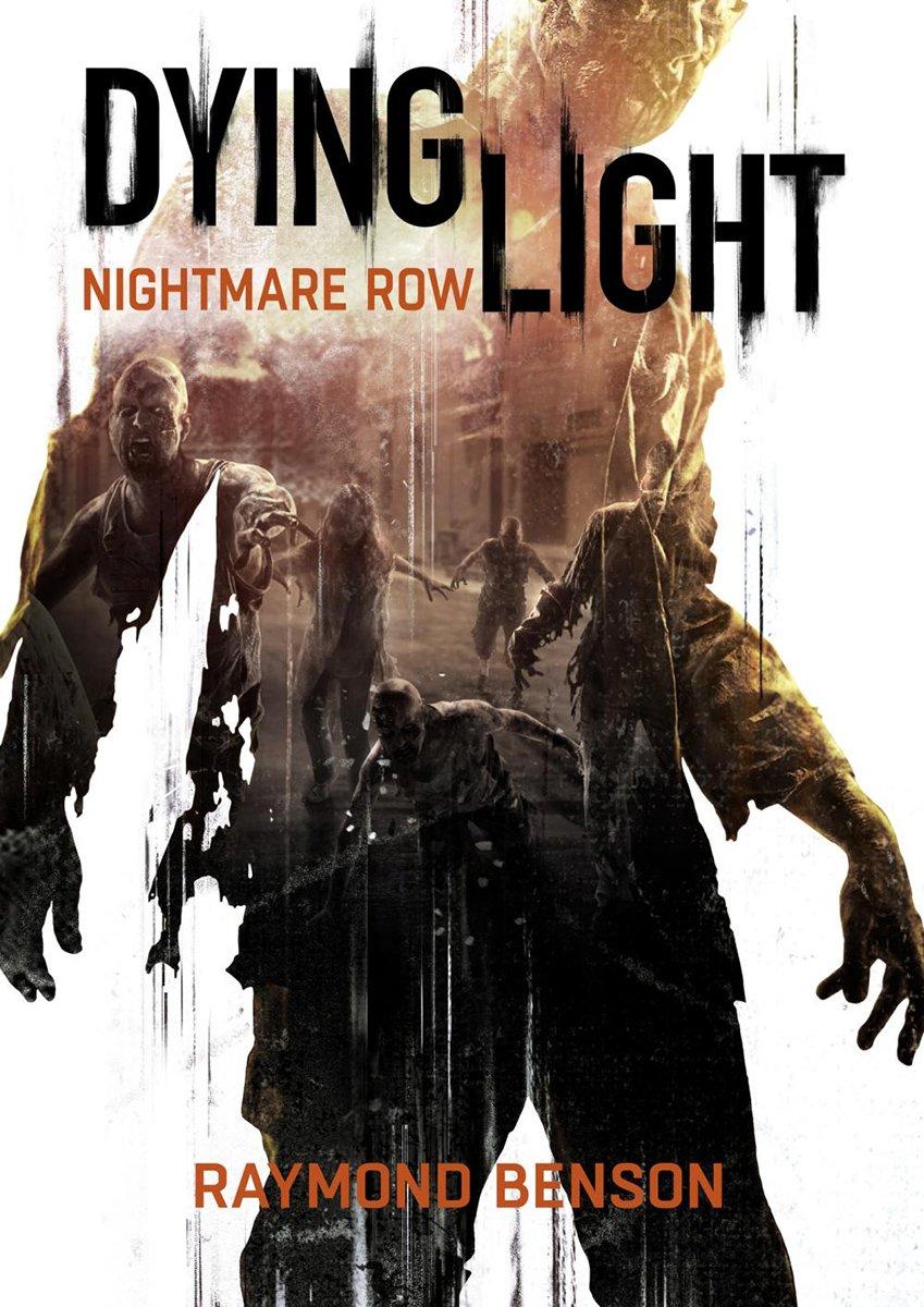 Dying Light: Nightmare Row (April 2016)