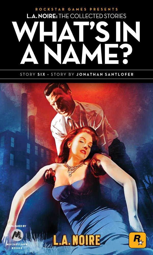 L.A. Noire: The Collected Stories 6 - What's In A Name? (2011)