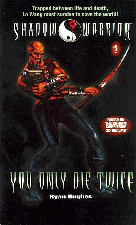 Shadow Warrior: You Only Die Twice (October 1997)