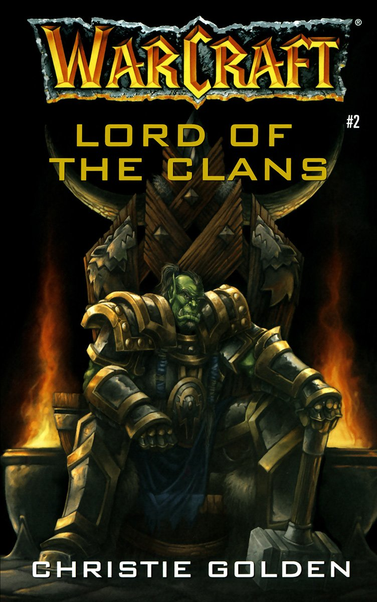 Warcraft: Lord Of The Clans (October 2001)