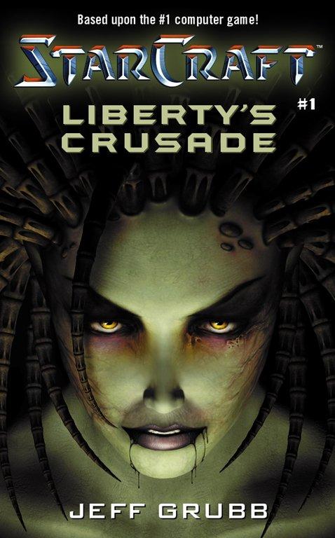 Starcraft: Liberty's Crusade (February 2001)