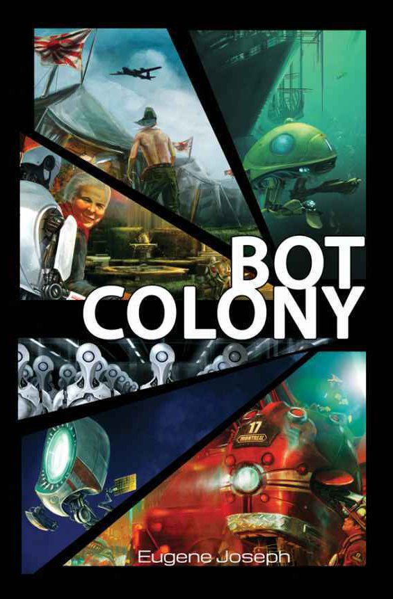 Bot Colony (e-book edition) (May 2014)