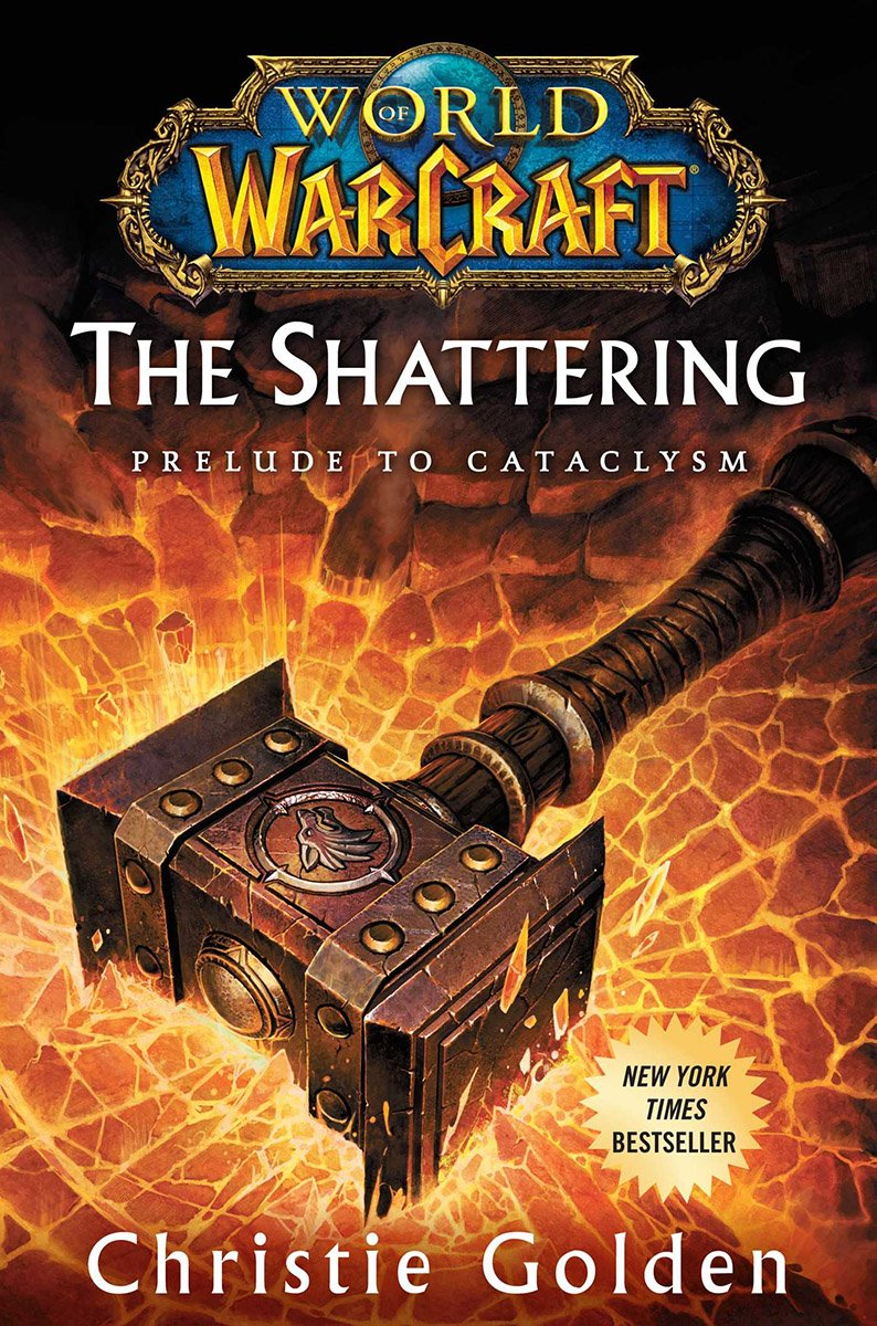 World Of Warcraft: The Shattering - Prelude To Cataclysm (October 2010)