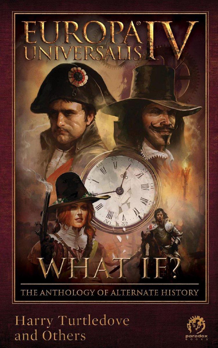 Europa Universalis IV: What If? The Anthology Of Alternate History (May 2014)