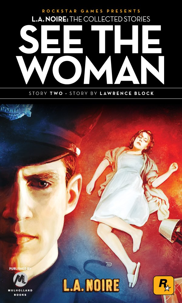 L.A. Noire: The Collected Stories 2 - See The Woman (2011)