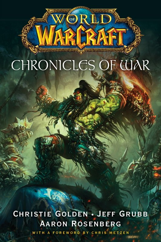 World Of Warcraft: Chronicles Of War (alternate cover) (December 2010)