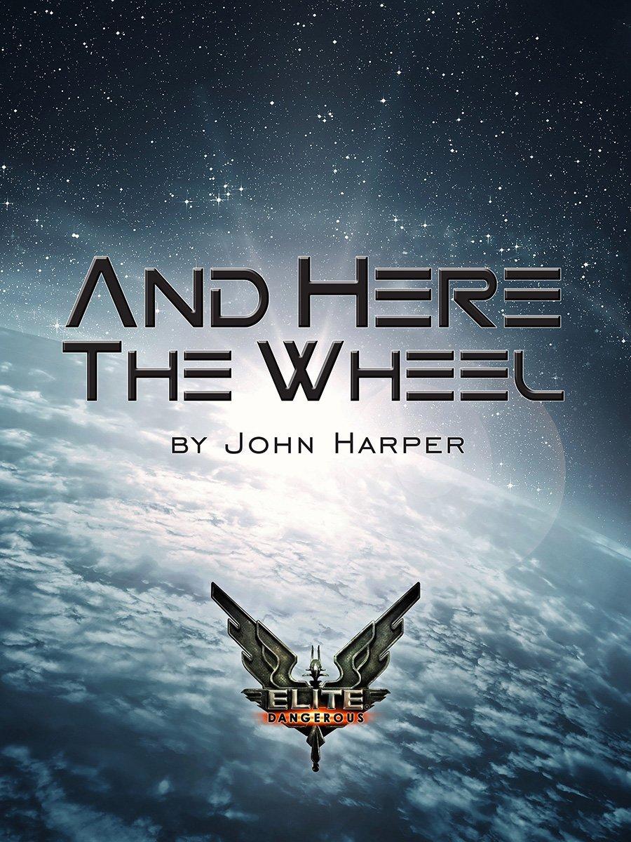 Elite Dangerous: And Here The Wheel (June 2014)