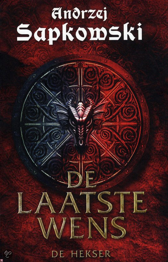 The Witcher: The Last Wish (Dutch edition)