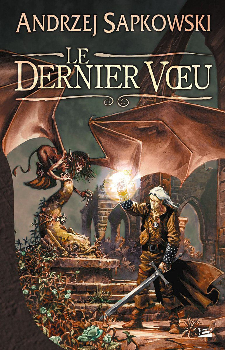 The Witcher: The Last Wish (French 2008 edition)