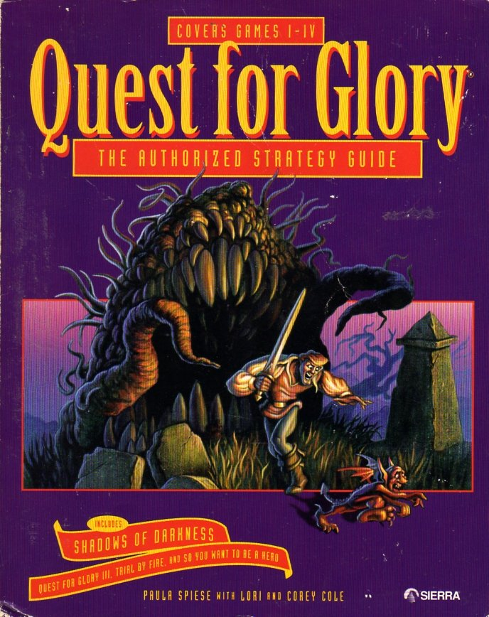 Quest For Glory I   IV Authorized Strategy Guide