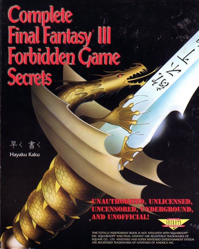 Final Fantasy III Complete Forbidden Game Secrets