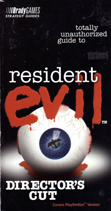 Resident Evil Directors Cut Totally Unauthorized Guide