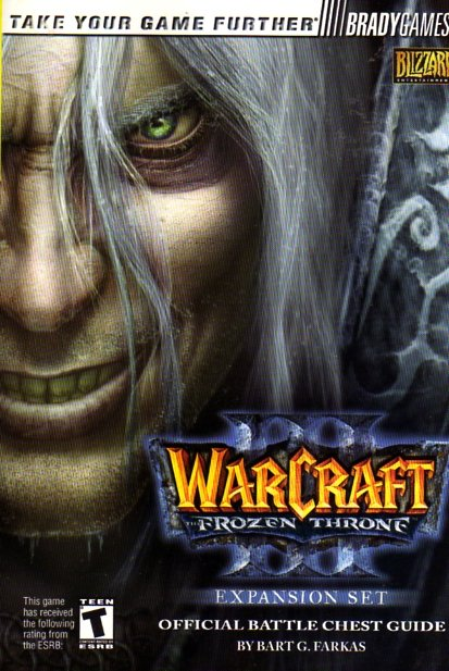 Warcraft III: The Frozen Throne Official Battle Chest Guide