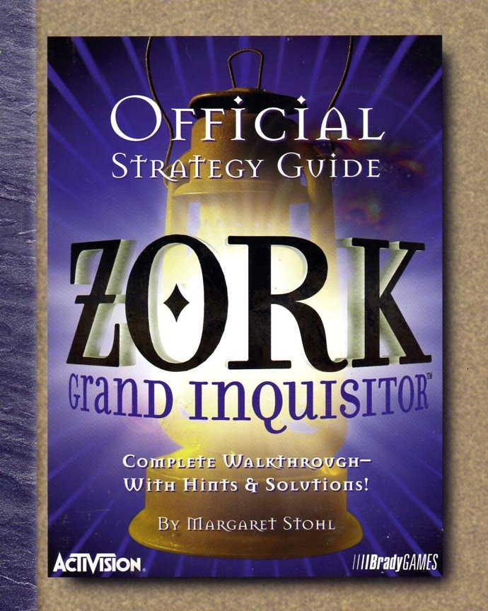 Zork Grand Inquisitor Official Strategy Guide
