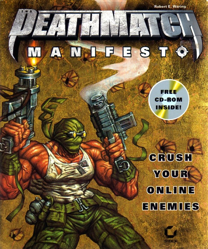 Deathmatch Manifesto