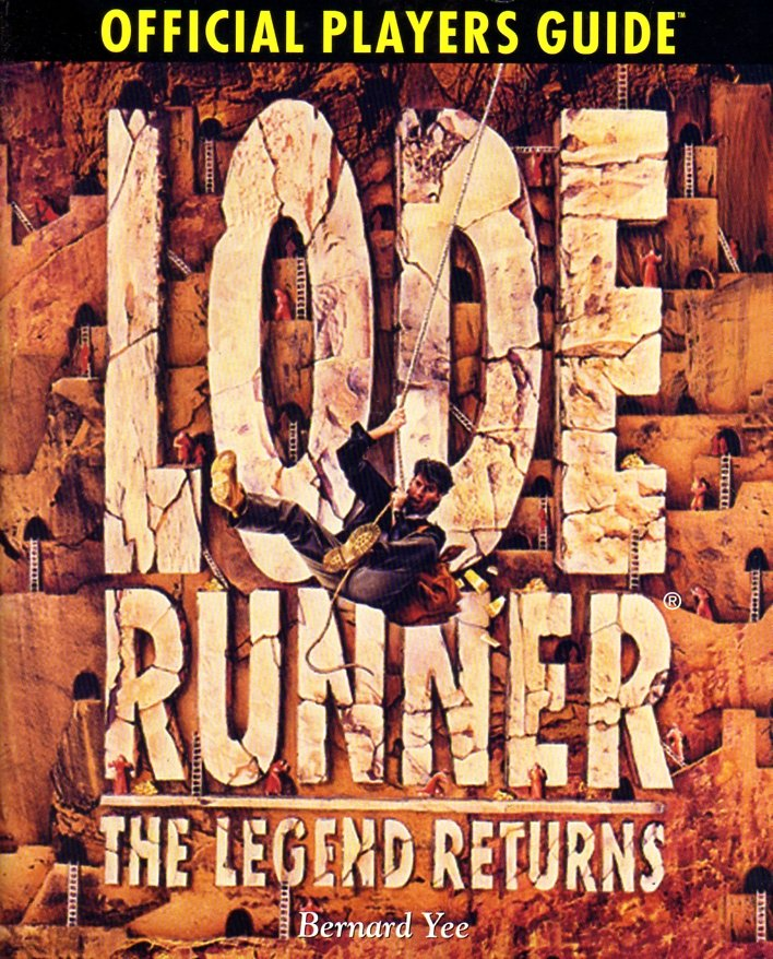 Lode Runner: The Legend Returns Official Players Guide