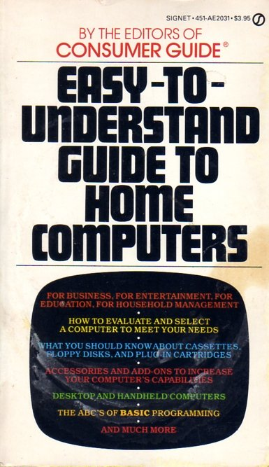Easy-to-Understand Guide To Home Computers