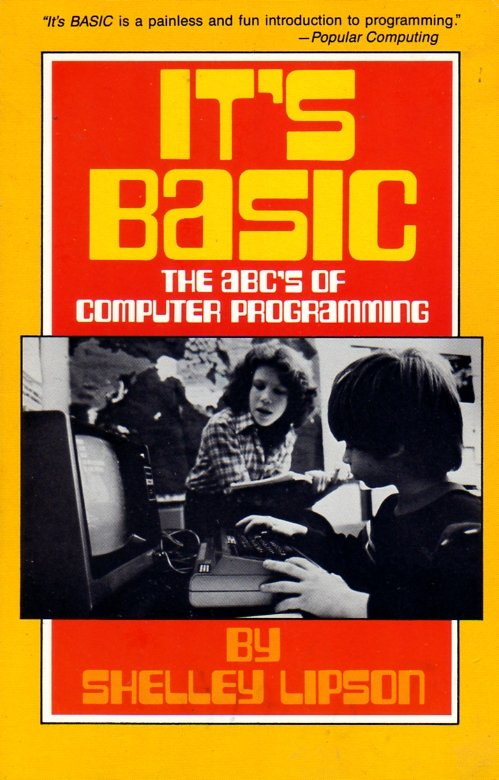 It's BASIC: The ABC's of Computer Programming