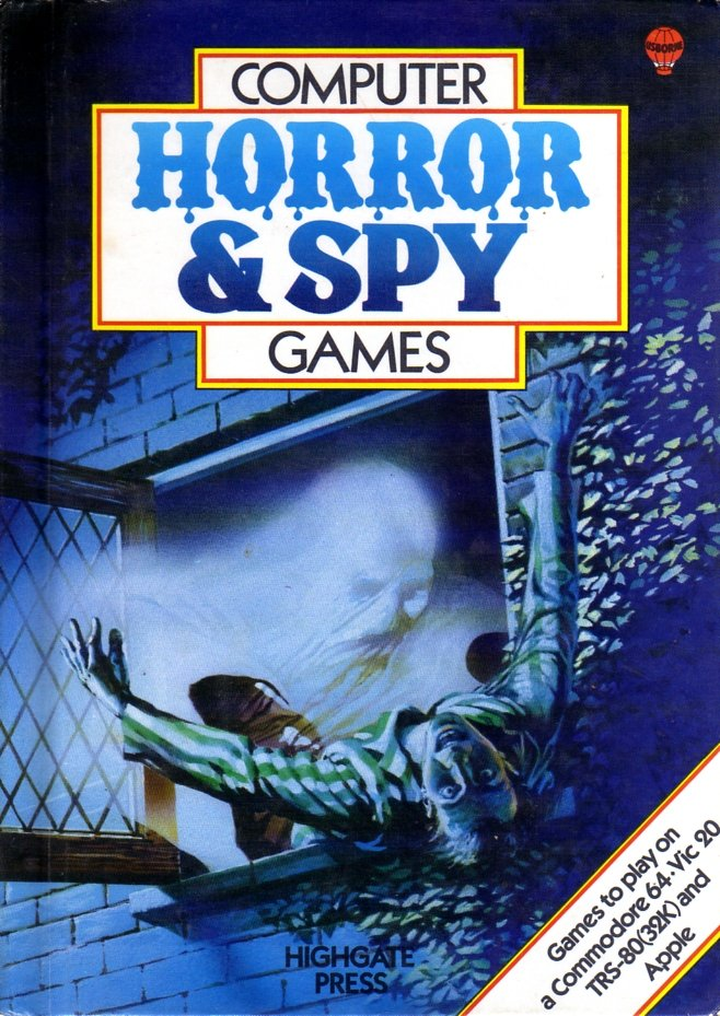 Computer Horror & Spy Games - Computer Books - Retromags Community