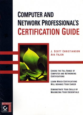 Computer and Network Professional's Certification Guide