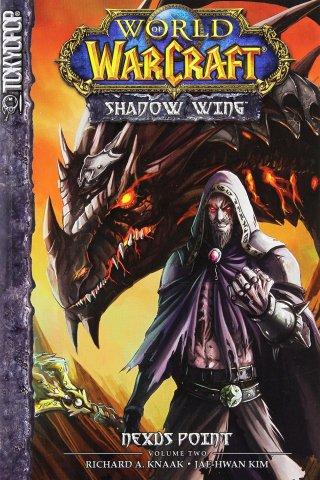 World of Warcraft - Shadow Wing 2 - Nexus Point (2011)