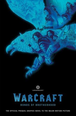 Warcraft - Bonds of Brotherhood (June 2016)