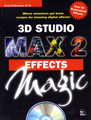 3D Studio MAX 2 Effects Magic