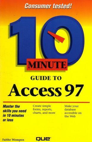 10 Minute Guide to Access 97