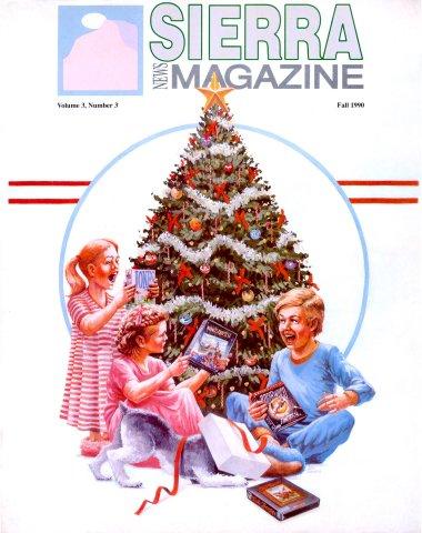 Sierra News Magazine Vol.3 No.3 Fall 1990