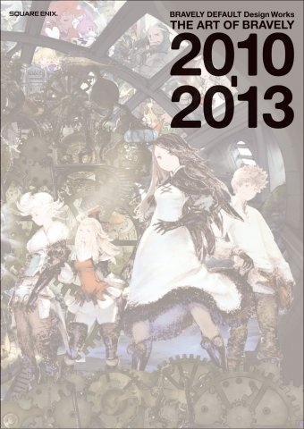 Bravely Default Design Works - The Art of Bravely 2010-2013