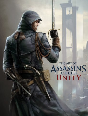 Assassin's Creed - The Art of Assassin's Creed Unity