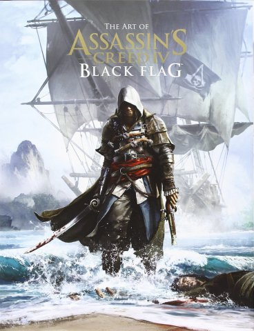 Assassin's Creed - The Art of Assassin's Creed IV Black Flag