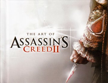 Assassin's Creed - The Art of Assassin's Creed II
