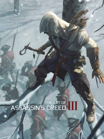 Assassin's Creed - The Art of Assassin's Creed III
