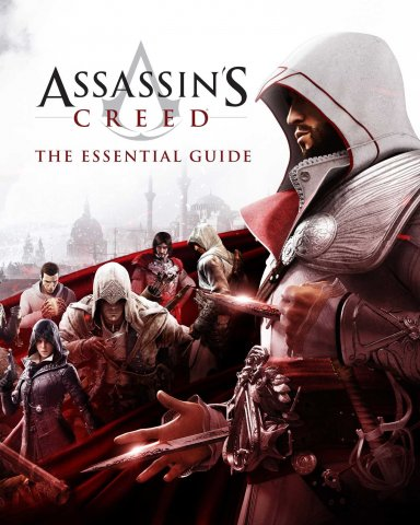Assassin's Creed - The Essential Guide