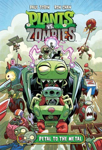 Plants vs. Zombies Vol.05 - Petal to the Metal HC