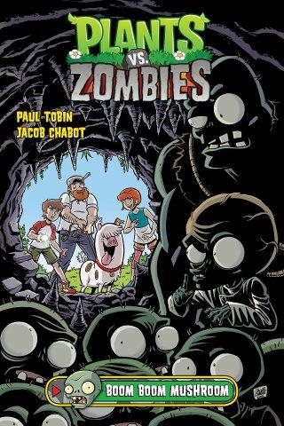 Plants vs. Zombies Vol.06 - Boom Boom Mushroom HC