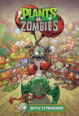 Plants vs. Zombies Vol.7 - Battle Extravagonzo HC