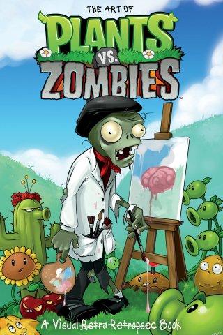 Plants vs. Zombies - The Art of Plants vs. Zombies HC