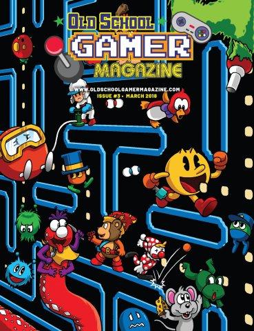 Old School Gamer Magazine Issue 03 March 2018