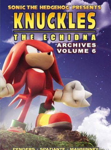 Knuckles the Echidna Archives Volume 6 (unreleased)