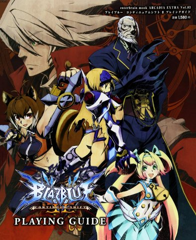 BlazBlue: Continuum Shift - Playing Guide